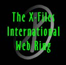 X-Files International Web Ring Home Page